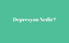 Depresyon Nedir
